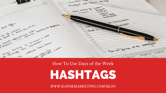 How to Use Days of the Week Hashtags