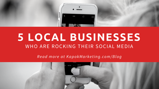 5 Local Businesses Who Are Rocking Their Social Media